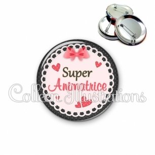 Badge 56mm Super animatrice (005ROS01)