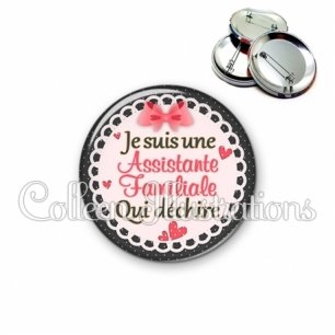 Badge 56mm Assistante familiale qui déchire (005ROS01)