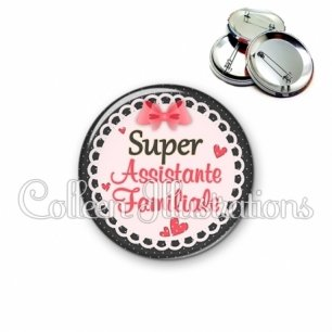 Badge 56mm Super assistante familiale (005ROS01)
