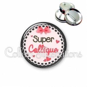 Badge 56mm Super collègue (005ROS01)