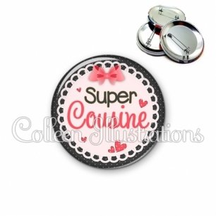 Badge 56mm Super cousine (005ROS01)