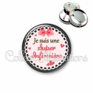 Badge 56mm Super infirmière (005ROS01)