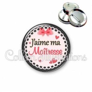 Badge 56mm J'aime ma maîtresse (005ROS01)