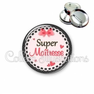 Badge 56mm Super maîtresse (005ROS01)