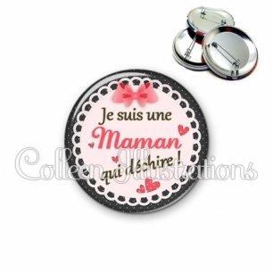 Badge 56mm Maman qui déchire (005ROS01)