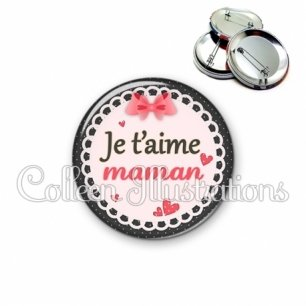 Badge 56mm Je t'aime maman (005ROS01)