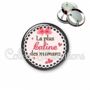Badge 56mm Maman la plus caline (005ROS01)