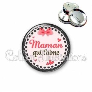 Badge 56mm Maman qui t'aime (005ROS01)