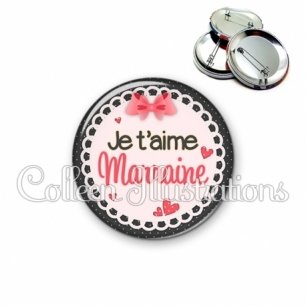 Badge 56mm Marraine je t'aime (005ROS01)