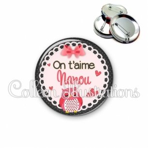 Badge 56mm On t'aime nanou (005ROS01)