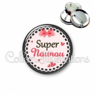 Badge 56mm Super nounou (005ROS01)