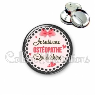 Badge 56mm Ostéopathe qui déchire (005ROS01)