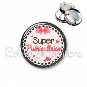 Badge 56mm Super puéricultrice (005ROS01)
