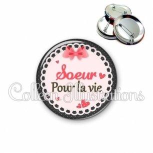 Badge 56mm Sœur pour la vie (005ROS01)