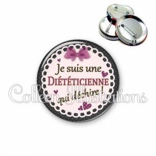 Badge 56mm Diététicienne qui déchire (005VIO01)