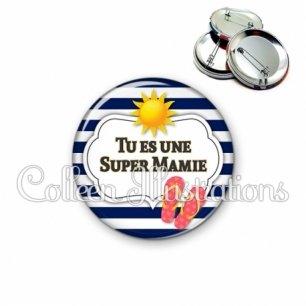 Badge 56mm Tu es une super mamie (006BLA07)