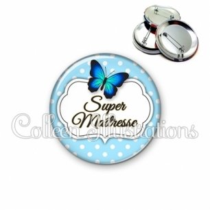 Badge 56mm Super maîtresse (006BLE01)