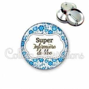 Badge 56mm Super infirmière de bloc (006BLE02)