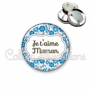 Badge 56mm Maman je t'aime (006BLE02)