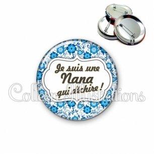 Badge 56mm Nana qui déchire (006BLE02)