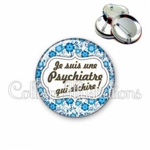 Badge 56mm Psychiatre qui déchire (006BLE02)
