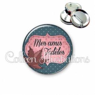 Badge 56mm Mes amis fidèles (006BLE03)