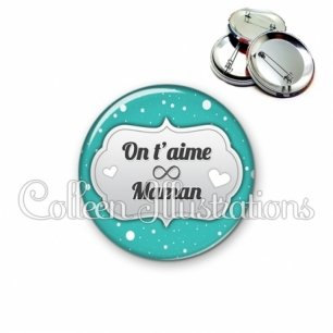 Badge 56mm Maman on t'aime (006BLE05)