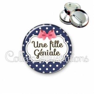 Badge 56mm Une fille géniale (006BLE06)