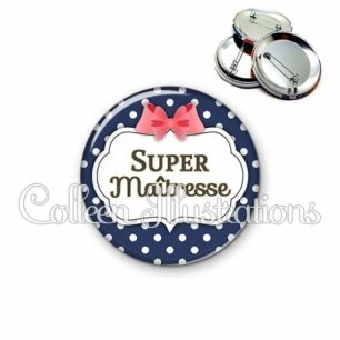 Badge 56mm Super maîtresse (006BLE06)