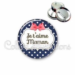 Badge 56mm Maman je t'aime (006BLE06)