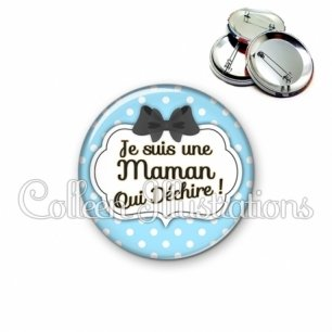 Badge 56mm Maman qui déchire (006BLE08)