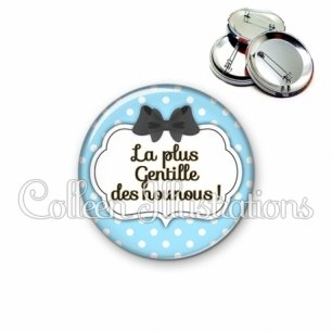 Badge 56mm Nounou la plus gentille (006BLE08)