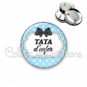 Badge 56mm Tata d'enfer (006BLE08)