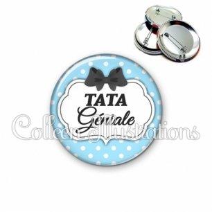 Badge 56mm Tata géniale (006BLE08)