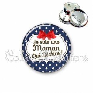 Badge 56mm Maman qui déchire (006BLE09)