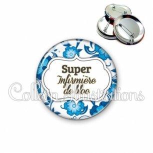 Badge 56mm Super infirmière de bloc (006BLE11)