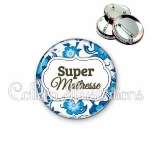 Badge 56mm Super maîtresse (006BLE11)