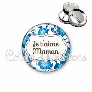 Badge 56mm Maman je t'aime (006BLE11)
