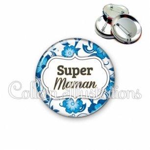 Badge 56mm Super maman (006BLE11)