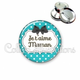 Badge 56mm Maman je t'aime (006BLE14)