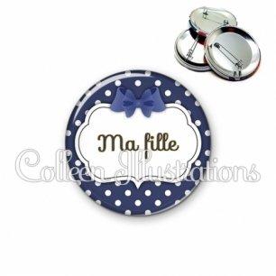 Badge 56mm Ma fille (006BLE15)