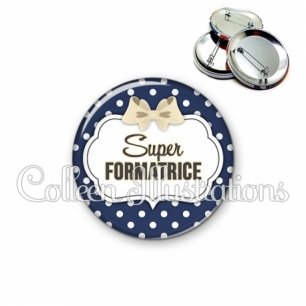 Badge 56mm Super formatrice (006BLE18)