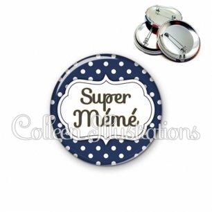 Badge 56mm Super mémé (006BLE21)