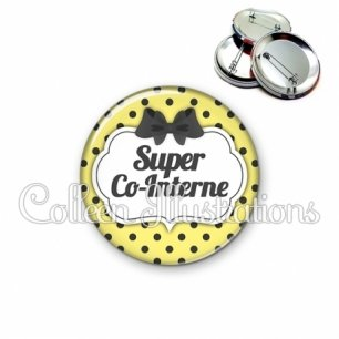 Badge 56mm Super co-interne (006JAU01)