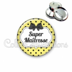Badge 56mm Super maîtresse (006JAU01)