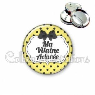 Badge 56mm Vilaine adorée (006JAU01)