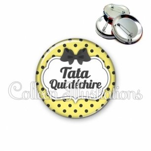 Badge 56mm Tata qui déchire (006JAU01)