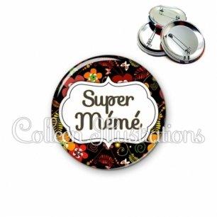 Badge 56mm Super mémé (006MUL01)