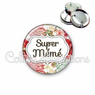 Badge 56mm Super mémé (006MUL03)