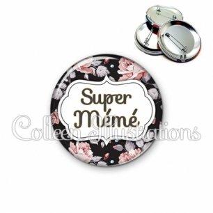 Badge 56mm Super mémé (006MUL06)